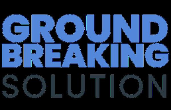 Ground-Breaking-Solution